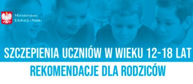 Szczepienia uczniów w wielki 12-18 lat – rekomendacje dla rodziców